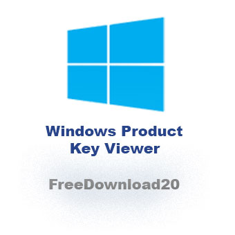 Windows Product Key Viewer 2019